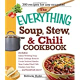"The ""Everything"" Soup, Stew, and Chili Cookbook (Everything (Cooking))by Belinda Hulin"