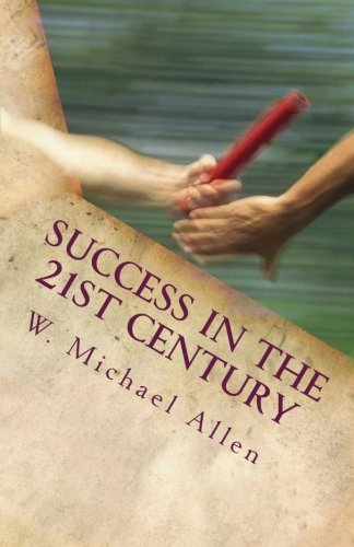 Success in the 21st Century: What do we tell the kids?