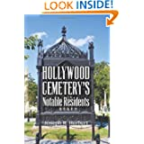 Hollywood Cemetery's Notable Residents
