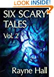 Six Scary Tales Vol. 2 (Horror Stories)