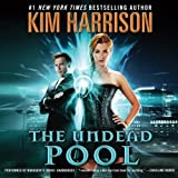 The Undead Pool (The Hollows/Rachel Morgan Series, 2014)