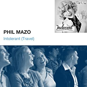 Intolerant (Travel) | [Phil Mazo]
