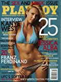 Playboy March 2006 Jessica Alba on Cover, Kanye West Interview, Franz Ferdinand 20 Questions, Willa Ford/UFC Nude, Tony D'Souza Fiction, Sexiest Celebrities