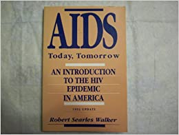 AIDS Retrospective Slideshow: A Pictorial Timeline of the HIV/AIDS Pandemic