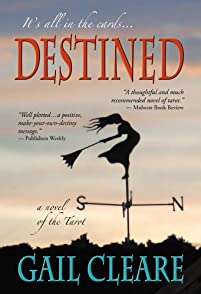 Destined: A Novel Of The Tarot by Gail Cleare ebook deal