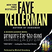 Prayers for the Dead: A Peter Decker and Rina Lazarus Novel | Faye Kellerman