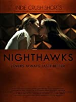 Nighthawks(English Subtitled)