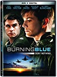 Burning Blue [DVD + Digital]