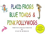 Plaid Frogs Blue Toads & Pink Pollywog's