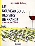 Le nouveau guide des vins de France:...