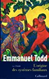 L'origine des systemes familiaux: Tome 1 (French Edition) (2070758427) by Emmanuel Todd