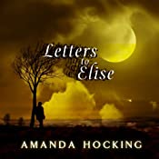 Letters to Elise: A Peter Townsend Novella (My Blood Approves) | [Amanda Hocking]