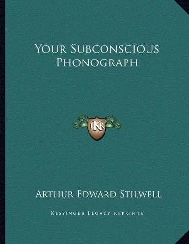 Your Subconscious Phonograph