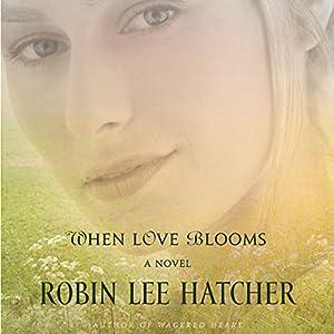 When Love Blooms Audiobook