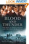 Blood and Thunder: The Boys of Eton C...