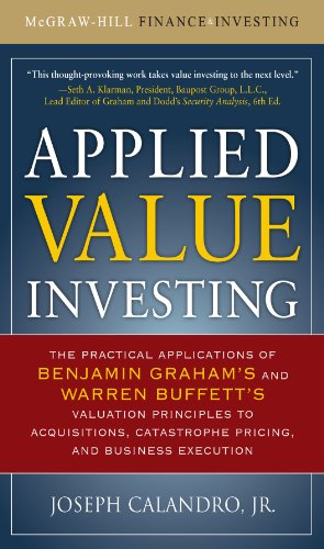 Applied Value Investing: The Practical Application of Benjamin Graham and Warren Buffett's Valuation Principles to Acquisitions, Catastrophe Pricing and ... Execution (McGraw-Hill Finance & Investing) (Alternative Investment Valuation compare prices)
