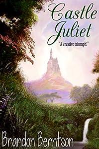 Castle Juliet by Brandon Berntson ebook deal