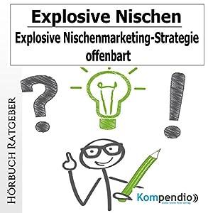 Explosive Nischen Hörbuch