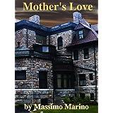 51nAzbzIMdL. SL160 OU01 SS160  Mothers Love (Kindle Edition)