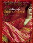 Simply Irresistible: Unleash Your Inn...