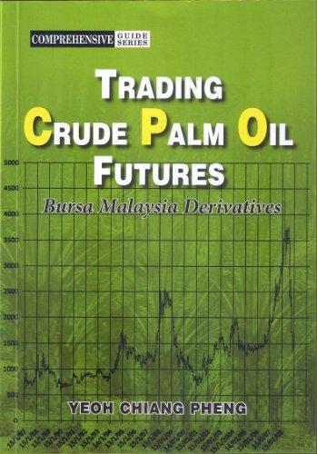 trading-crude-palm-oil-futures-bursa-malaysia-derivatives-english-edition