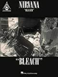 Hal Leonard Publishing Corporation Nirvana - Bleach