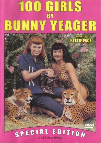 Cover art for  100 Girls By Bunny Yeager (CAV/ Special Edition)