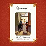 Quadrille: The Love and Temptation Series, Book 5 | Marion Chesney - M. C. Beaton