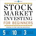 Stock Market Investing for Beginners: Essentials to Start Investing Successfully (       UNABRIDGED) by Tycho Press Narrated by Kevin Pierce