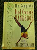 img - for The Complete Bird Owner's Handbook book / textbook / text book