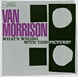 What's Wrong With This Pi Van Morrison