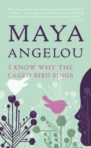 I Know Why The Caged Bird Sing by Maya Angelou