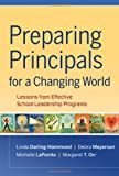 img - for Preparing Principals for a Changing World: Lessons From Effective School Leadership Programs book / textbook / text book