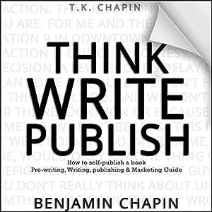 Think, Write, Publish Audiobook