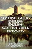 Scottish Gaelic English/English Scottish Gaelic Dictionary