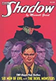 Six Men of Evil / The Devil Monsters (The Shadow, Vol. 13)