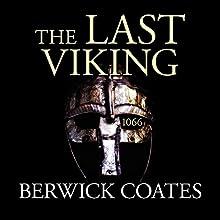 The Last Viking (       UNABRIDGED) by Berwick Coates Narrated by David Thorpe