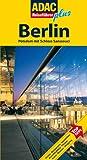 ADAC Reiseführer plus Berlin: Mit extra Karte zum Herausnehmen