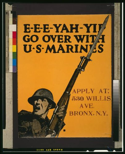 Photo: E-E-E-Yah-Yip Go Over With U.S. Marines,1917,Wwi,Recruiting Photo,Bayonet