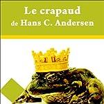 Le crapaud | Hans Christian Andersen
