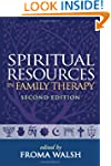 Spiritual Resources in Family Therapy...