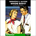 Whose Body? Audiobook by Dorothy L. Sayers Narrated by Roe Kendall