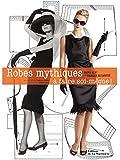 Robes mythiques : A faire soi-même !