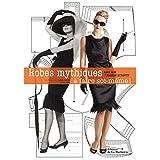 Robes mythiques : A faire soi-m�me !par Sara Alm