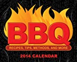 BBQ 2014 Day-to-Day Calendar: Recipes, Tips, Methods, and More