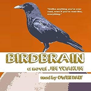 Birdbrain Audiobook