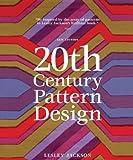 20th Century Pattern Design, 2nd Edition