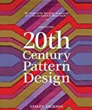 20th Century Pattern Design, 2nd Edition