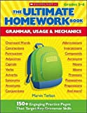 The Ultimate Homework Book: Grammar, Usage & Mechanics: 150+ Engaging Practice Pages That Target Key Grammar Skills (0439931428) by Terban, Marvin