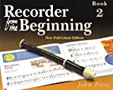 Recorder from the Beginning - Book 2: Full Color Edition (Bk  2)